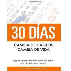 30 días, cambia de hábitos, cambia de vida